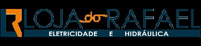 Loja do Rafael | Elétrica, Hidráulica e Construção Civil